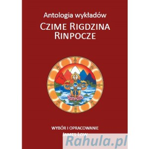 Czime Rigdzin Rinpocze - antologia James Low